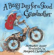 Cover of: A busy day for a good grandmother by Margaret Mahy