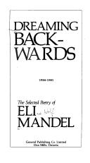 Cover of: Dreaming backwards by Eli Mandel