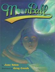 Cover of: Moon ball by Jane Yolen