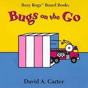Cover of: Bugs on the go by David A. Carter