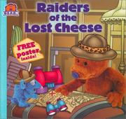 Cover of: Raiders of  the Lost Cheese by Kiki Thorpe