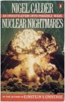 Cover of: Nuclear nightmares by Calder, Nigel., Nigel Calder