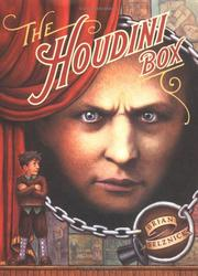 Cover of: The Houdini box by Brian Selznick