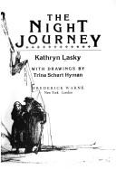 Cover of: The Night Journey by Kathryn Lasky