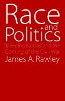 Cover of: Race &amp; politics by James A. Rawley
