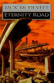 Cover of: Eternity road by Jack McDevitt