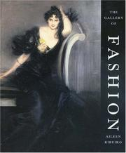 Cover of: The gallery of fashion by Aileen Ribeiro