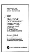 Cover of: The rights of government employees by Robert M. O'Neil