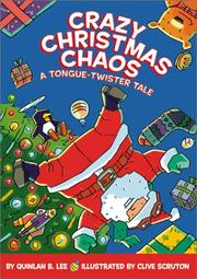 Cover of: Crazy Christmas Chaos by Quinlan B. Lee