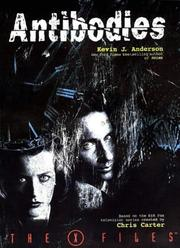 Cover of: Antibodies (The X-Files) by Kevin J. Anderson