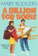 Cover of: A billion for Boris by Mary Rodgers