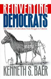 Cover of: Reinventing Democrats by Kenneth, S. Baer