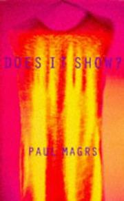 Cover of: Does it show? by Paul Magrs