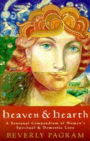 Cover of: Heaven &amp; hearth by Beverly Pagram