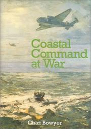 Cover of: Coastal Command at war by Chaz Bowyer