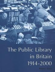 Cover of: The public library in Britain, 1914-2000 by Alistair Black