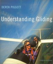 Cover of: Understanding gliding by Derek Piggott
