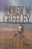 Cover of: Irish eyes by Andrew M. Greeley