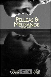 Cover of: Pelléas et Mélisande by Claude Debussy, Maurice Maeterlinck