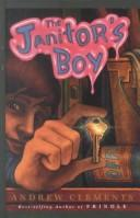 Cover of: The janitor's boy by Clements, Andrew