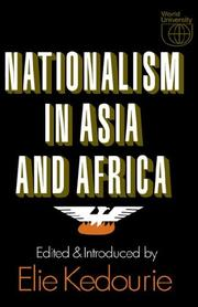 Cover of: Nationalism in Asia and Africa by Elie Kedourie