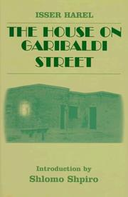 Cover of: The house on Garibaldi Street by Isser Harel