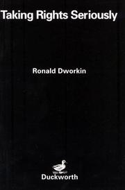Cover of: Taking rights seriously by Ronald Dworkin