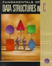 Cover of: Fundamentals of data structures in C by Ellis Horowitz