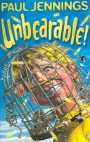 Cover of: Unbearable! by Paul Jennings