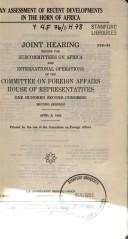 Cover of: An assessment of recent developments in the Horn of Africa by United States. Congress. House. Committee on Foreign Affairs. Subcommittee on Africa.