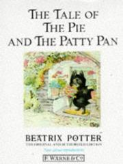Cover of: The tale of the pie and the patty-pan by Beatrix Potter
