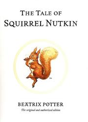 Cover of: The Tale of Squirrel Nutkin (The World of Beatrix Potter) by Beatrix Potter