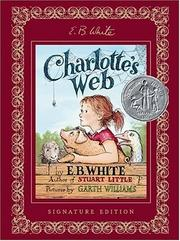 Cover of: Charlotte's Web Signature Edition by E. B. White