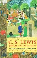 Cover of: The allegory of love by C. S. Lewis
