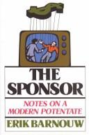 Cover of: The sponsor by Erik Barnouw