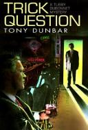 Cover of: Trick question by Anthony P. Dunbar