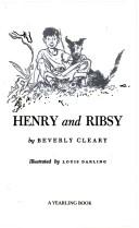 Cover of: HENRY AND RIBSY (Henry Huggins by Beverly Cleary