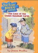 Cover of: The case of the stolen baseball cards by James Preller