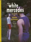 Cover of: The White Mercedes by Philip Pullman