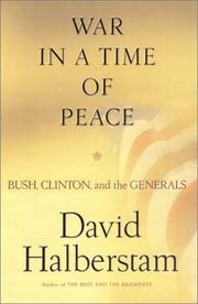 Cover of: War in a Time of Peace by Halberstam, David., David Halberstam