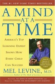 Cover of: A Mind at a Time by Mel Levine, Melvin D. Levine