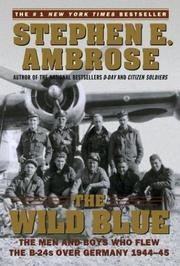 Cover of: The Wild Blue by Ambrose, Stephen E.