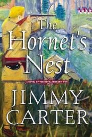 Cover of: The hornet&#39;s nest by Jimmy Carter