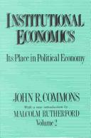 Cover of: Institutional economics by John Rogers Commons