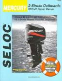 cover of  mercury amp  mariner outboards 2001 2005 all 2 stroke models  seloc
