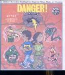 Cover of: Danger! by Joy Wilt Berry