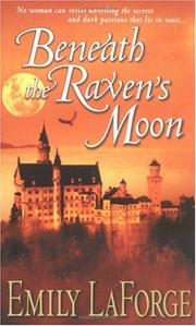 Cover of: Beneath the raven's moon by Emily LaForge