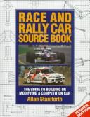 Cover of: Race and Rally Car Source Book by Allan Staniforth