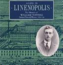 Cover of: A life in Linenopolis by William Topping