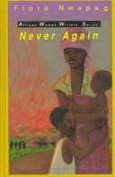 Cover of: Never Again by Flora Nwapa